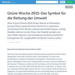 Grüne Woche 2015-Das Symbol für die Rettung der Umwelt
