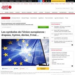Les symboles de l'Union européenne: drapeau, hymne, devise, 9 mai…