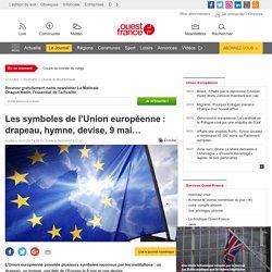 OF - Symboles de l'UE : drapeau, hymne, devise