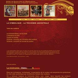 LA SYMBOLIQUE - LA TRICHOMIE ANCESTRALE