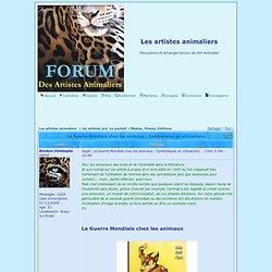 La Guerre Mondiale chez les animaux : Symboliques et utilisations.