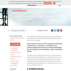 SMACS : les cinq lettres qui symbolisent la transformation digitale