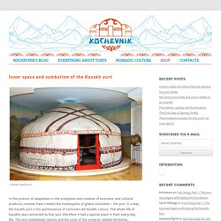 Inner space and symbolism of the Kazakh yurt