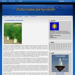 Le symbolisme du fenouil - Dictionnaire des symboles