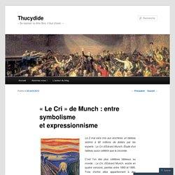 «Le Cri de Munch : entre symbolisme et expressionnisme