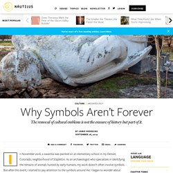Why Symbols Aren't Forever - Issue 76: Language