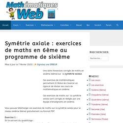 Symétrie axiale : exercices corrigés en sixième (6ème)