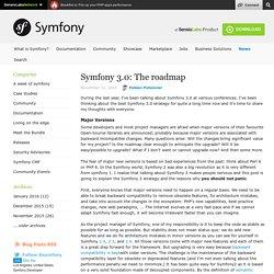 Symfony 3.0: The roadmap