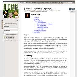 Symfony, AngularJS, ....
