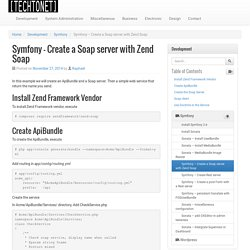 Symfony – Create a Soap server with Zend Soap