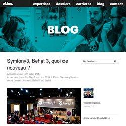 Symfony3, Behat 3, quoi de nouveau ?