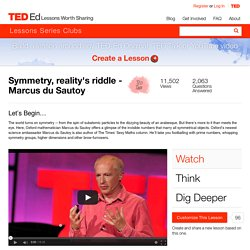 Symmetry, reality's riddle - Marcus du Sautoy