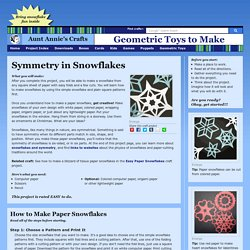 Symmetry in Snowflakes - Geometric Toys to Make