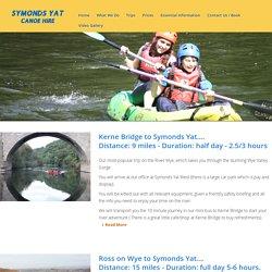Symonds Yat Canoe Hire Trips on River Wye - GREAT FUN!