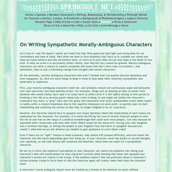 Writing Sympathetic Morally-Ambiguous Characters