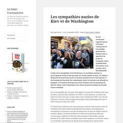 Les sympathies nazies de Kiev et de Washington