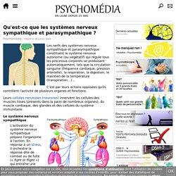 Qu'est-ce que les systèmes nerveux sympathique et parasympathique?