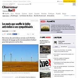 Les mots que souffle le lobby anti-éolien à ses sympathisants
