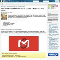 How Sympatico Email Technical Support Helpful For The Users? by Jennifer Lopez