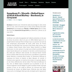 Symphony X + Myrath + Melted Space @ Rock School Barbey - Bordeaux, le 01/03/2016 - Sound Protest webzine