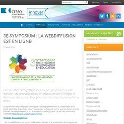 3e Symposium : la webdiffusion est en ligne!