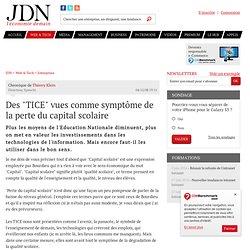 """Avis d'expert : Des """"TICE"""" vues comme symptôme de la perte du capital scolaire par Thierry Klein – Tribune Solutions"""