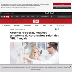 Absence d'odorat, nouveau symptôme du coronavirus selon des ORL français