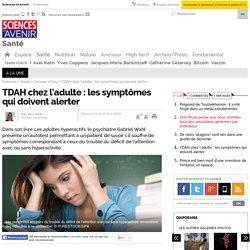 TDAH chez l'adulte : les symptômes qui doivent alerter