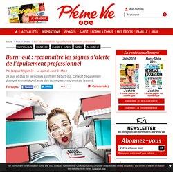 Burn out : symptômes, prévention, remèdes