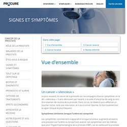 Signes et symptômes - Cancer de la prostate : PROCURE