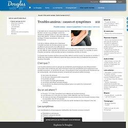 Troubles anxieux : causes et symptômes