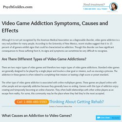 Signs and Symptoms of Video Game Addiction – Causes and Effects