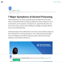 7 Major Symptoms of Alcohol Poisoning