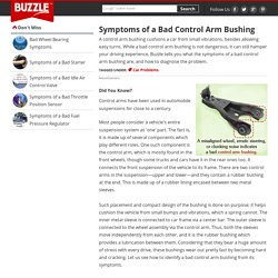 Symptoms of a Bad Control Arm Bushing