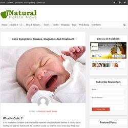 Colic Symptoms, Causes, Diagnosis And Treatment