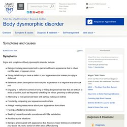 Symptoms and causes - Body dysmorphic disorder