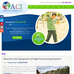 What Are the Symptoms of High-Functioning Autism?
