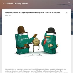 Symptoms, Causes of Kaspersky internet Security Error 1719 And its Solution