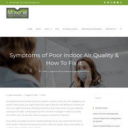 Symptoms of Poor Indoor Air Quality & How To Fix It