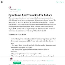 Symptoms And Therapies For Autism