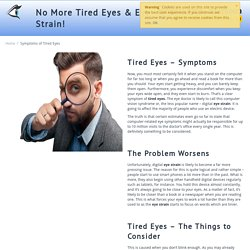 Eye Strain Symptoms - tiredeyes-eyestrain.com