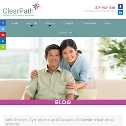 Mini Strokes: Symptoms and Causes of Transient Ischemic Attacks