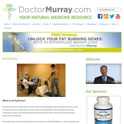 Causes, Symptoms & Natural Treatment For Arrhythmia
