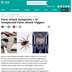 Panic Attack Symptoms + 10 Unexpected Panic Attack Triggers