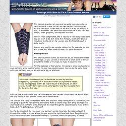Bondage 101: Two-Column Weave