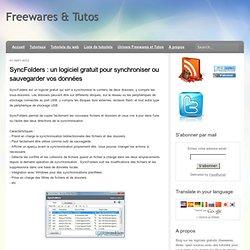 un logiciel gratuit pour synchroniser ou sauvegarder vos données