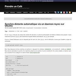 Synchro distante automatique via un daemon rsync sur Ubuntu