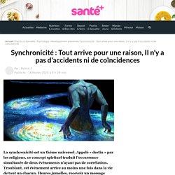 Synchronicité : Tout arrive pour une raison, Il n'y a pas d'accidents ni de coïncidences
