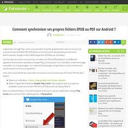 Comment synchroniser ses propres fichiers EPUB ou PDF sur Android ?