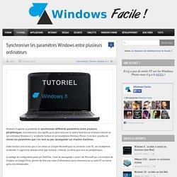 Synchroniser les paramètres Windows entre PC